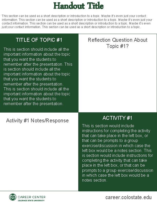 Handout Title This section can be used as a short description or introduction to