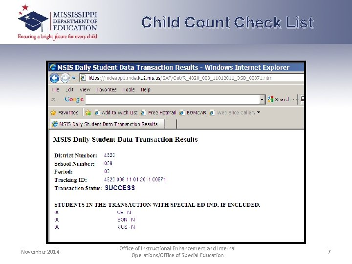 Child Count Check List November 2014 Office of Instructional Enhancement and Internal Operations/Office of