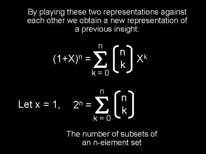 By playing these two representations against each other we obtain a new representation of