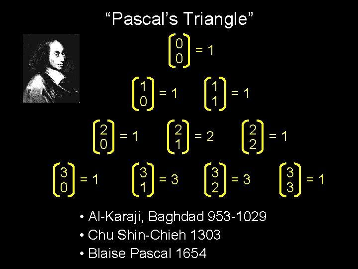 """Pascal's Triangle"" 0 =1 0 1 =1 0 2 =1 0 3 =1 0"