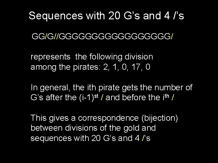 Sequences with 20 G's and 4 /'s GG/G//GGGGGGGGG/ represents the following division among the