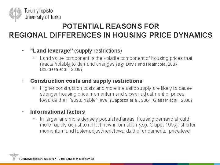 """POTENTIAL REASONS FOR REGIONAL DIFFERENCES IN HOUSING PRICE DYNAMICS • """"Land leverage"""" (supply restrictions)"""
