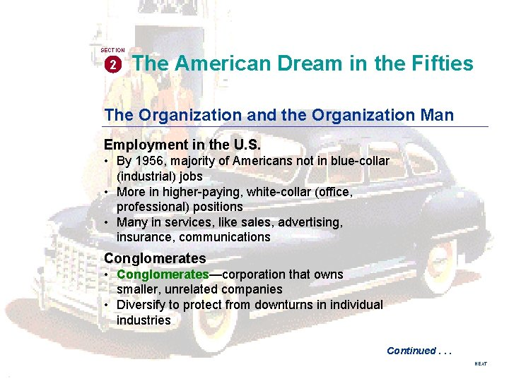 SECTION 2 The American Dream in the Fifties The Organization and the Organization Man