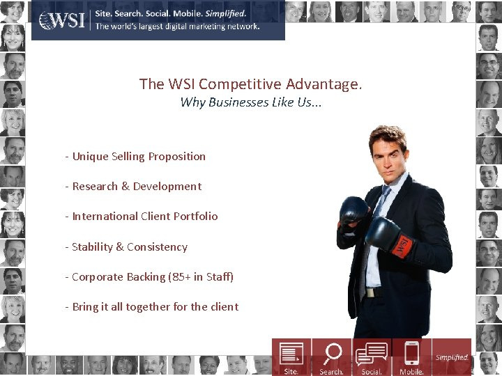 The WSI Competitive Advantage. Why Businesses Like Us. . . - Unique Selling Proposition