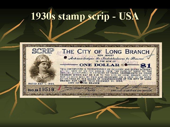 1930 s stamp scrip - USA