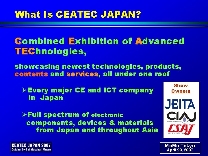 What Is CEATEC JAPAN?  Combined Exhibition of Advanced TEChnologies, TEC  showcasing newest technologies, products,
