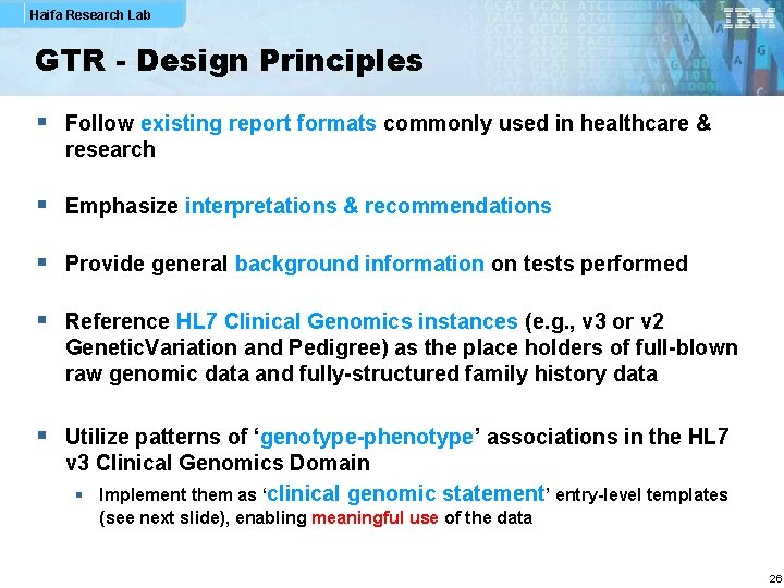 Haifa Research Lab GTR - Design Principles § Follow existing report formats commonly used
