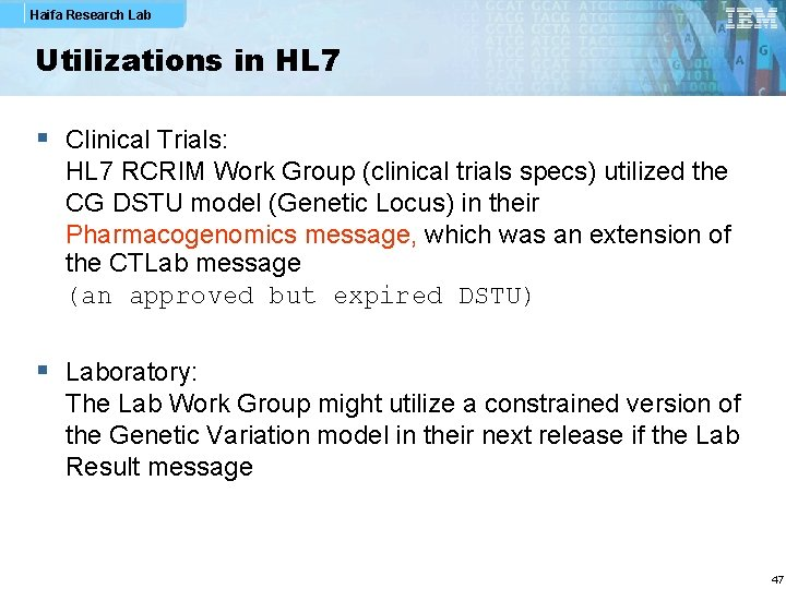 Haifa Research Lab Utilizations in HL 7 § Clinical Trials: HL 7 RCRIM Work
