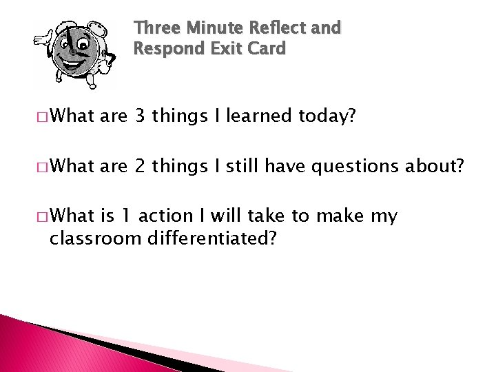 Three Minute Reflect and Respond Exit Card � What are 3 things I learned