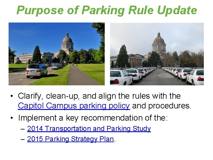 Purpose of Parking Rule Update • Clarify, clean-up, and align the rules with the