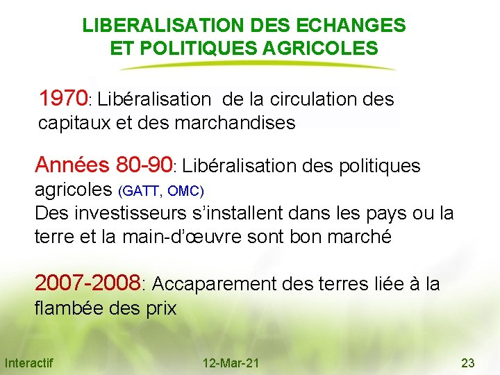 LIBERALISATION DES ECHANGES ET POLITIQUES AGRICOLES 1970: Libéralisation de la circulation des capitaux et