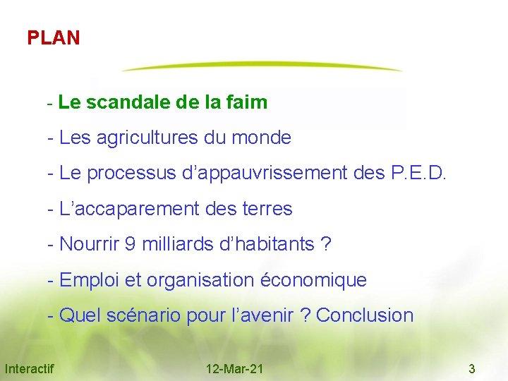 PLAN - Le scandale de la faim - Les agricultures du monde - Le