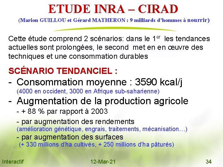 ETUDE INRA – CIRAD (Marion GUILLOU et Gérard MATHERON : 9 milliards d'hommes à
