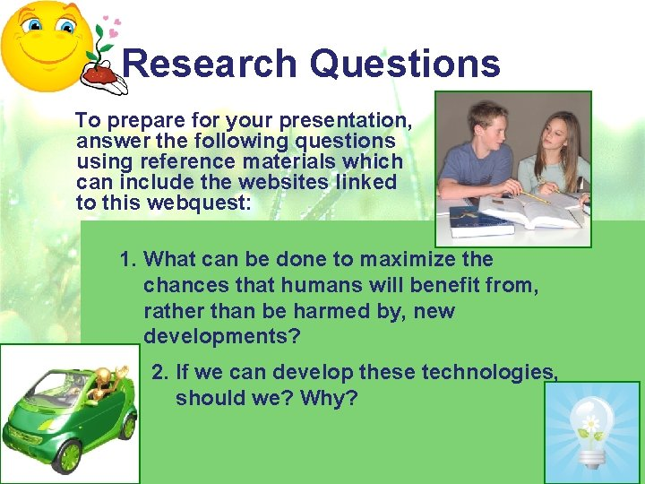 Research Questions To prepare for your presentation, answer the following questions using reference materials