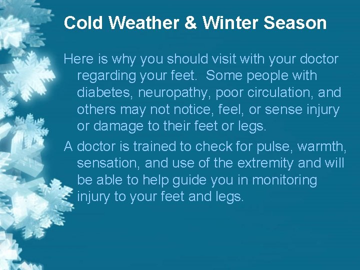 Cold Weather & Winter Season Here is why you should visit with your doctor