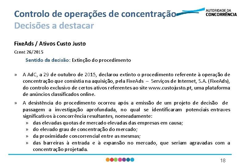 Controlo de operações de concentração Decisões a destacar Fixe. Ads / Ativos Custo Justo