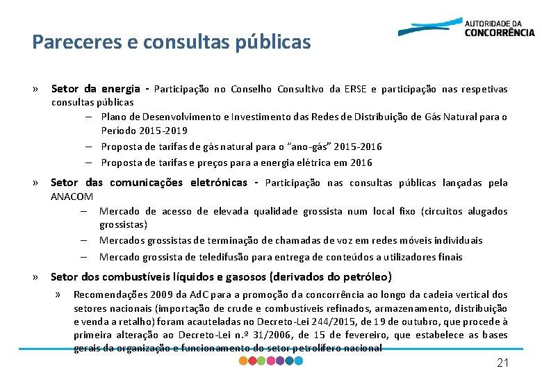 Pareceres e consultas públicas » Setor da energia - Participação no Conselho Consultivo da