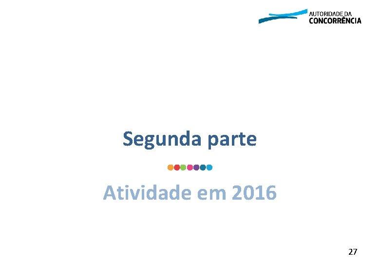 Segunda parte Atividade em 2016 27