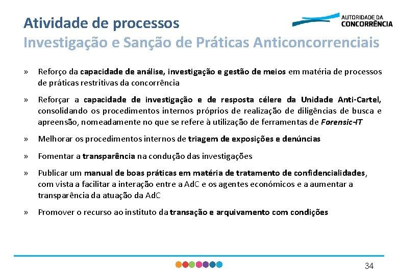 Atividade de processos Investigação e Sanção de Práticas Anticoncorrenciais » Reforço da capacidade de
