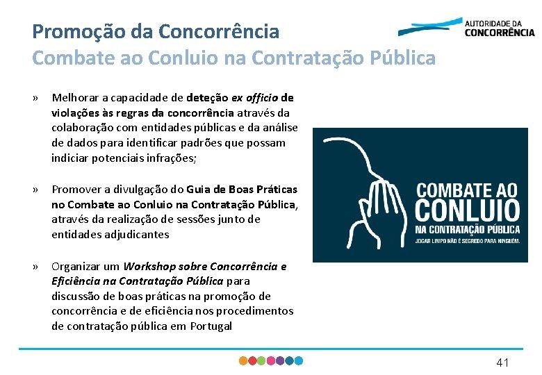 Promoção da Concorrência Combate ao Conluio na Contratação Pública » Melhorar a capacidade de