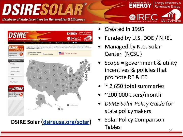 DSIRE Solar (dsireusa. org/solar) • Created in 1995 • Funded by U. S. DOE
