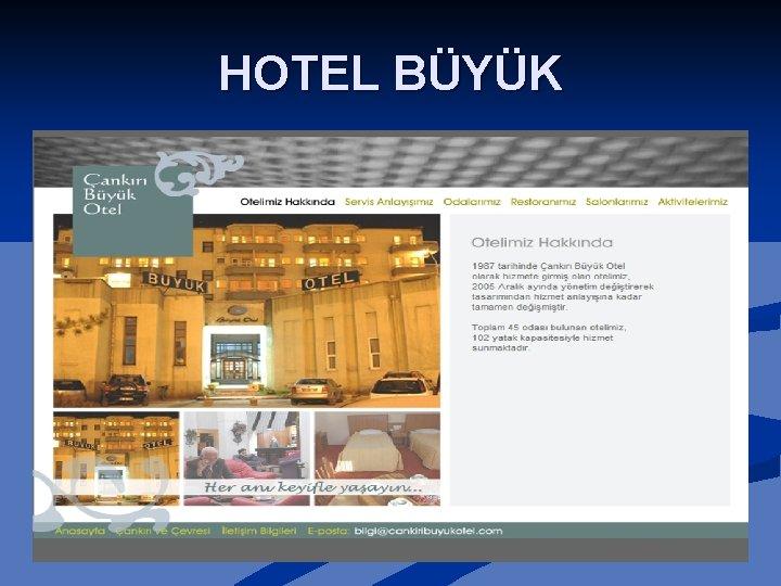 HOTEL BÜYÜK