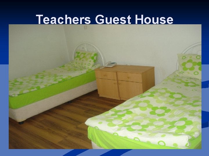Teachers Guest House