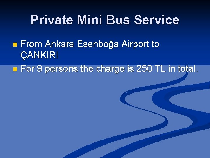 Private Mini Bus Service From Ankara Esenboğa Airport to ÇANKIRI n For 9 persons