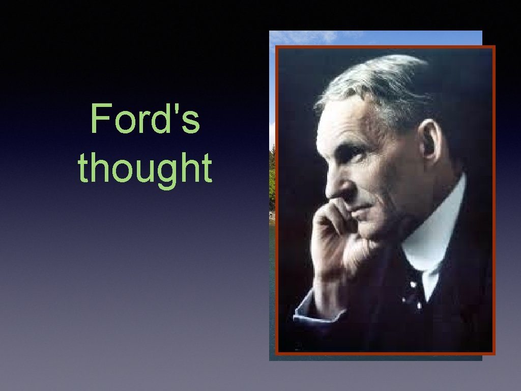 Ford's thought
