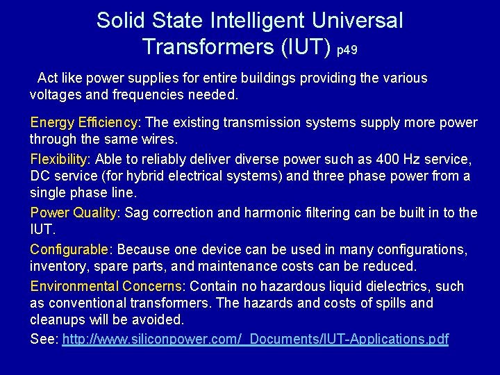 Solid State Intelligent Universal Transformers (IUT) p 49 Act like power supplies for entire