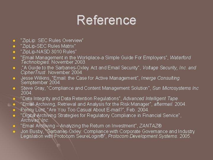 """Reference l l l l """"Zip. Lip: SEC Rules Overview"""" """"Zip. Lip-SEC Rules Matrix"""""""