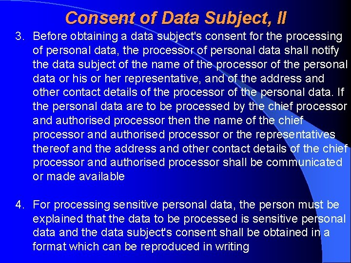 Consent of Data Subject, II 3. Before obtaining a data subject's consent for
