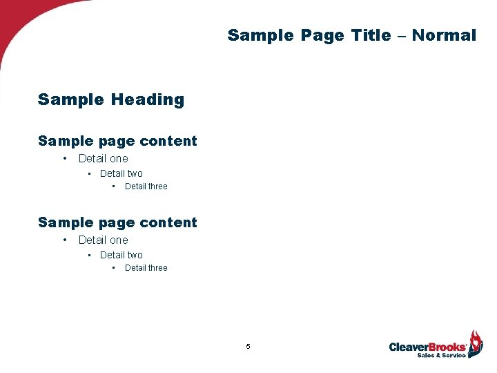 Sample Page Title – Normal Sample Heading Sample page content • Detail one •