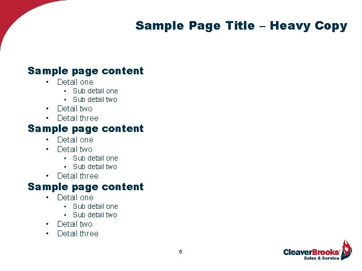 Sample Page Title – Heavy Copy Sample page content • Detail one • Sub