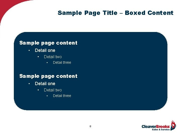 Sample Page Title – Boxed Content Sample page content • Detail one • Detail