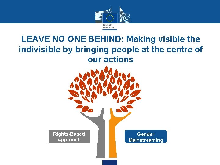 LEAVE NO ONE BEHIND: Making visible the indivisible by bringing people at the centre