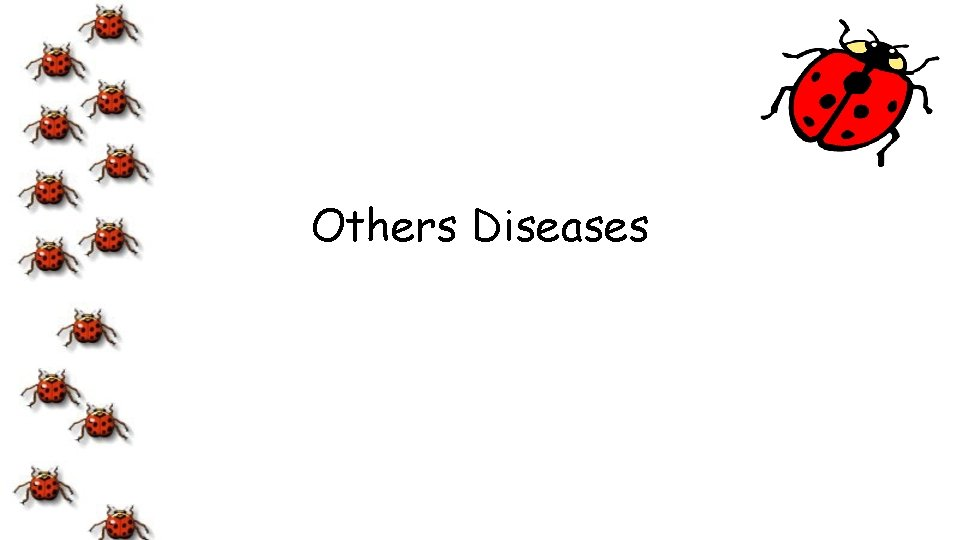 Others Diseases