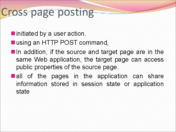 Cross page posting n initiated by a user action. n using an HTTP POST