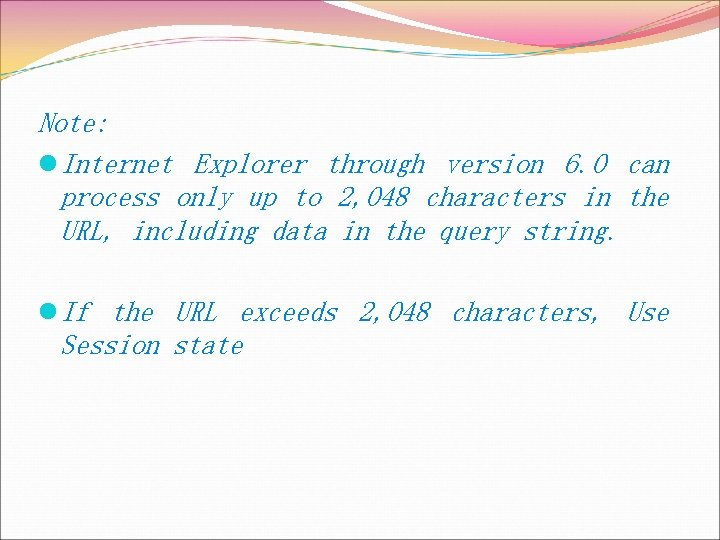Note: l Internet Explorer through version 6. 0 can process only up to 2,