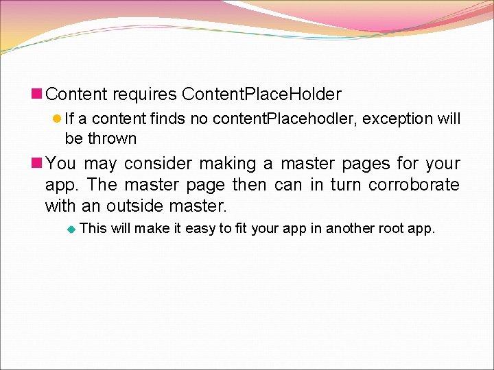 n Content requires Content. Place. Holder l If a content finds no content. Placehodler,