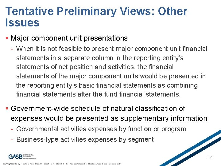 Tentative Preliminary Views: Other Issues § Major component unit presentations - When it is