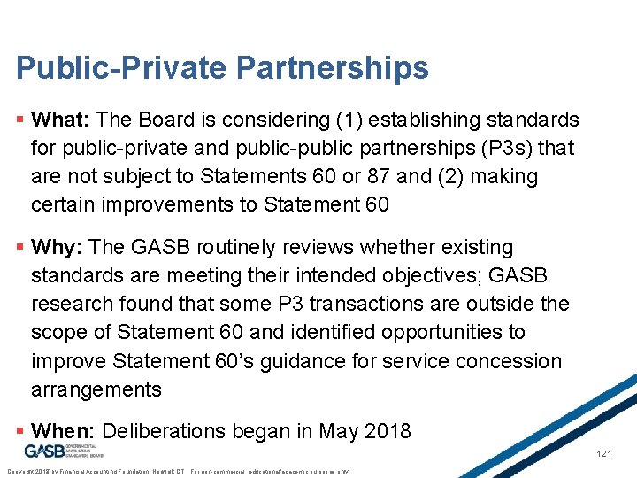 Public-Private Partnerships § What: The Board is considering (1) establishing standards for public-private and