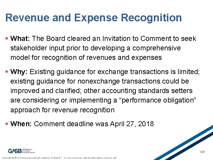 Revenue and Expense Recognition § What: The Board cleared an Invitation to Comment to