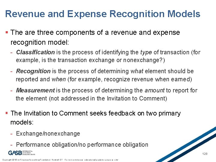 Revenue and Expense Recognition Models § The are three components of a revenue and