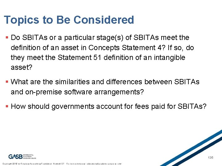 Topics to Be Considered § Do SBITAs or a particular stage(s) of SBITAs meet