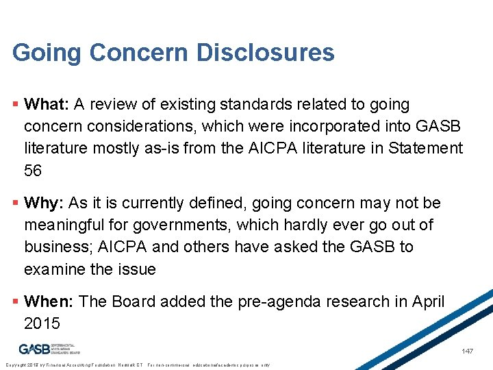 Going Concern Disclosures § What: A review of existing standards related to going concern