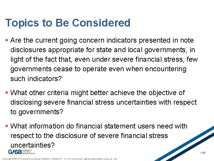 Topics to Be Considered § Are the current going concern indicators presented in note