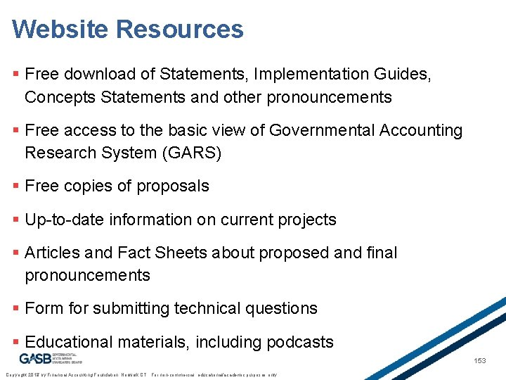 Website Resources § Free download of Statements, Implementation Guides, Concepts Statements and other pronouncements