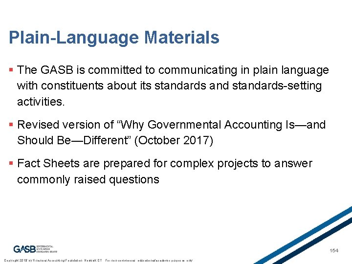 Plain-Language Materials § The GASB is committed to communicating in plain language with constituents