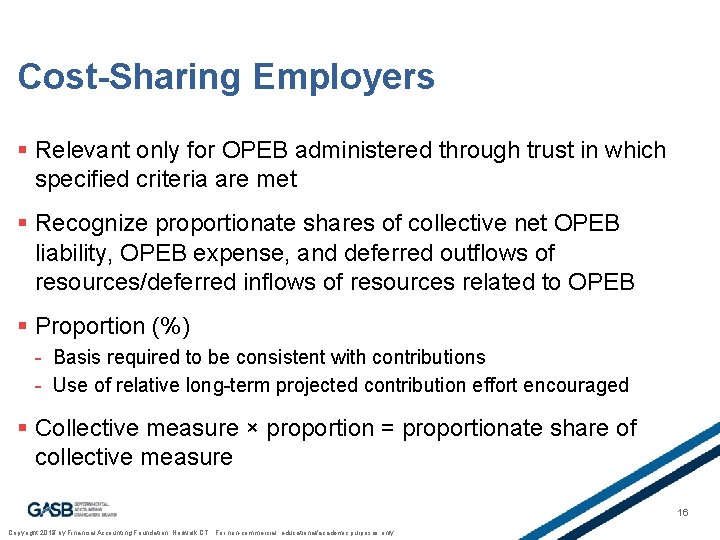 Cost-Sharing Employers § Relevant only for OPEB administered through trust in which specified criteria
